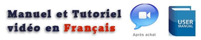 Manuel et tutoriel vidéo en français !